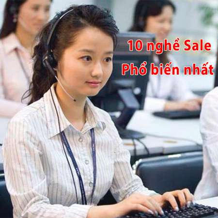 Top 10 Nghề Sale phổ biến nhất